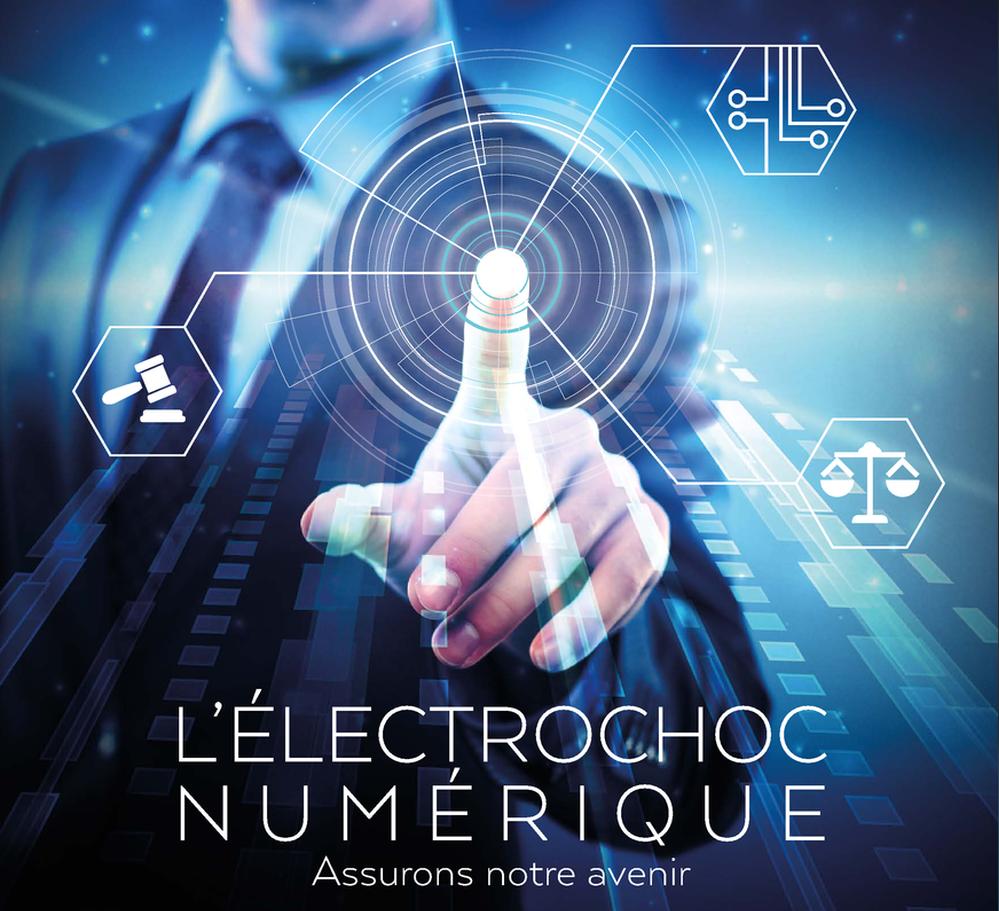 L'electrochoc numérique- Assurons notre avenir